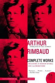 ARTHUR RIMBAUD: Complete Works by Arthur Rimbaud
