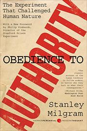 OBEDIENCE TO AUTHORITY: An Experimental View by Stanley Milgram