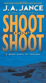 SHOOT, DON'T SHOOT by J.A. Jance