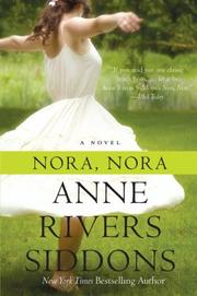 """""""NORA, NORA"""" by Anne Rivers Siddons"""