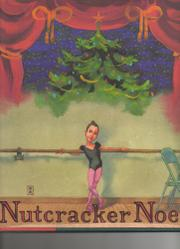 NUTCRACKER NOEL by Kate McMullan