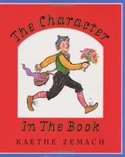 THE CHARACTER IN THE BOOK by Kaethe Zemach