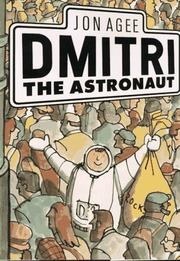 DMITRI THE ASTRONAUT by Jon Agee