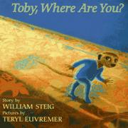TOBY, WHERE ARE YOU? by William Steig