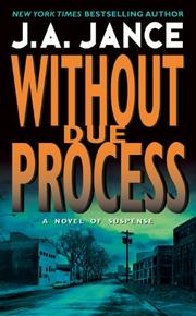 WITHOUT DUE PROCESS by J.A. Jance