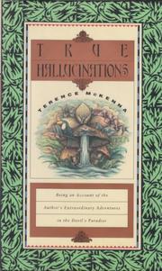 TRUE HALLUCINATIONS by Terence McKenna