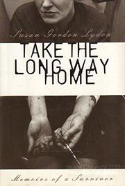 TAKE THE LONG WAY HOME by Susan Gordon Lydon