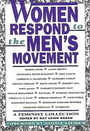 WOMEN RESPOND TO THE MEN'S MOVEMENT by Kay Leigh Hagan
