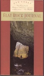 FLAT ROCK JOURNAL by Ken Carey