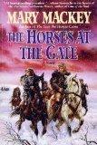 THE HORSES AT THE GATE by Mary Mackey