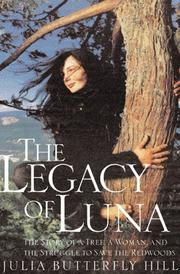 THE LEGACY OF LUNA by Julia Butterfly Hill