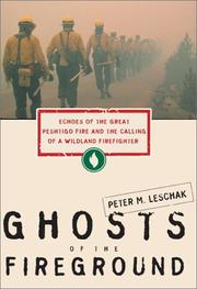 GHOSTS OF THE FIREGROUND by Peter M. Leschak