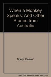 WHEN A MONKEY SPEAKS by Damian Sharp