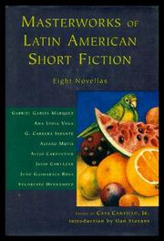 MASTERWORKS OF LATIN AMERICAN SHORT FICTION by Jr. Canfield