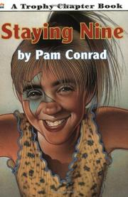 STAYING NINE by Pam Conrad