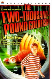 THE TWO-THOUSAND-POUND GOLDFISH by Betsy Byars