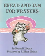 BREAD AND JAM FOR FRANCES by Lillian Hoban