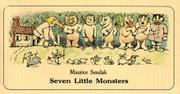 SEVEN LITTLE MONSTERS by Maurice Sendak