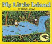 MY LITTLE ISLAND by Franc Lessac