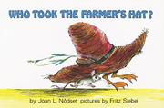 WHO TOOK THE FARMER'S HAT by Joan L. Nodset