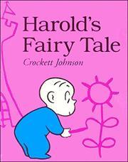 HAROLD'S FAIRY TALE by Crockett Johnson