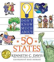 DON'T KNOW MUCH ABOUT THE 50 STATES by Kenneth C. Davis