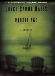 MIDDLE AGE by Joyce Carol Oates