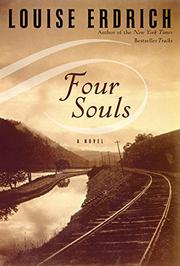 FOUR SOULS by Louise Erdrich