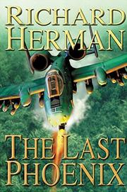 THE LAST PHOENIX by Richard Herman