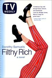 FILTHY RICH by Dorothy J. Samuels