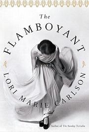 THE FLAMBOYANT by Lori marie Carlson