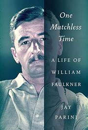 ONE MATCHLESS TIME by Jay Parini