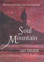 SOUL MOUNTAIN by Gao Xingjian