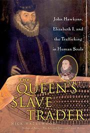 THE QUEEN'S SLAVE TRADER by Nick Hazlewood