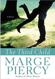 THE THIRD CHILD by Marge Piercy