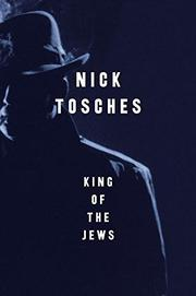 KING OF THE JEWS by Nick Tosches