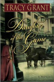 DAUGHTER OF THE GAME by Tracy Grant