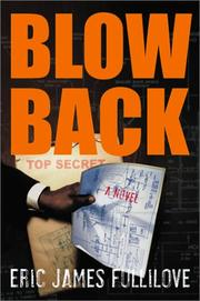BLOWBACK by Eric James Fullilove