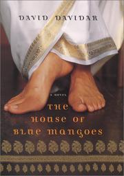 THE HOUSE OF BLUE MANGOES by David J. Davidar