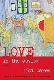 LOVE IN THE ASYLUM by Lisa Carey