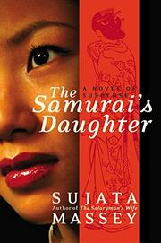 THE SAMURAI'S DAUGHTER by Sujata Massey