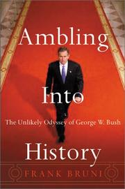 AMBLING INTO HISTORY by Frank Bruni