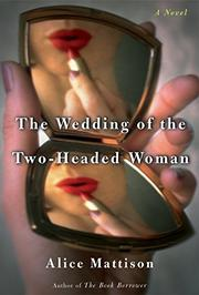 Cover art for THE WEDDING OF THE TWO-HEADED WOMAN