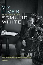 MY LIVES by Edmund White