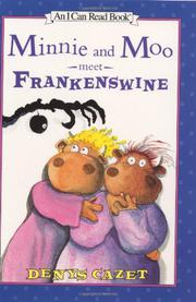 MINNIE AND MOO MEET FRANKENSWINE by Denys Cazet