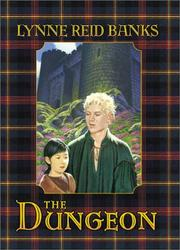 THE DUNGEON by Lynne Reid Banks