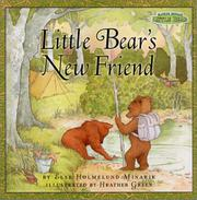 LITTLE BEAR'S NEW FRIEND by Else Holmelund Minarik