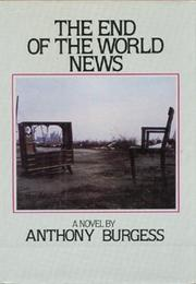 Image result for the end of the world news by anthony burgess