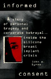 INFORMED CONSENT by John A. Byrne