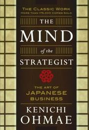THE MIND OF THE STRATEGIST: The Art of Japanese Business by Kenichi Ohmae
